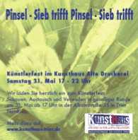Sieb trifft Pinsel - Künstlerfest im Kunsthaus